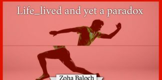 Life_lived and yet Paradox Zoha Baloch