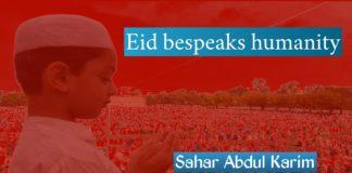 Eid Bespeaks humanity Sahar Abdul karim