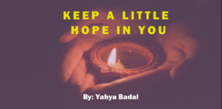 Keep a little hope in you