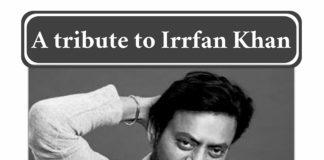 A tribute to Irrfan Khan