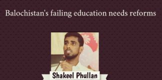 Balochistan failing education needs reforms Shakeel phullan
