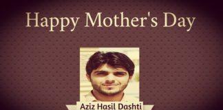 Happy Mother day 2020 Aziz Hasil Dashti