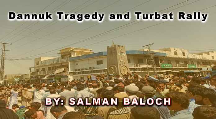 Dannuk Tragedy and turbat Rally