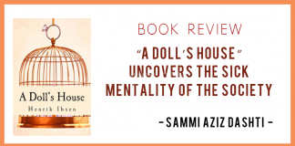 """""""A Doll's House"""" uncovers the sick mentality of the society"""