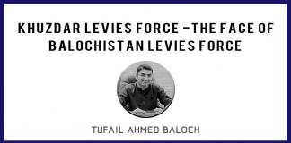 Khuzdar Levies Force - The Face of Balochistan Levies Force-thebalochnews.com
