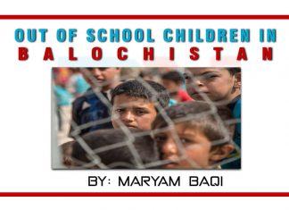 Out of school children in Balochistan