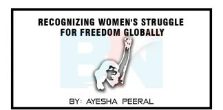 Recognizing womens struggle for freedom globally International Women Day 2021