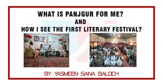 What is Panjgur for me And How I see the first literary festival