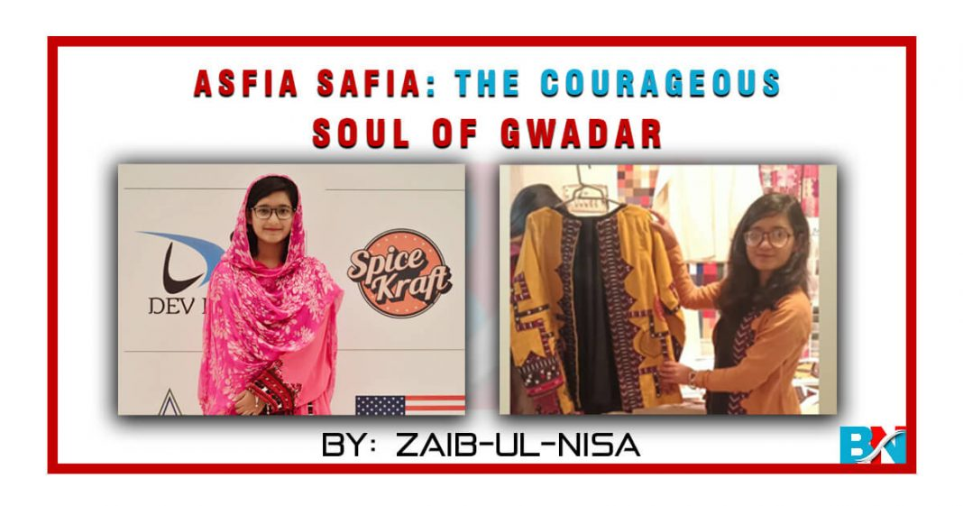 Asfia Safia: The Courageous Soul of Gwadar