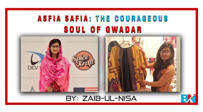 Asfia Safia: The Courageous Soul of Gwadar