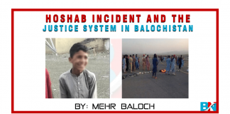 Hoshab Incident and The Justice System in Balochistan