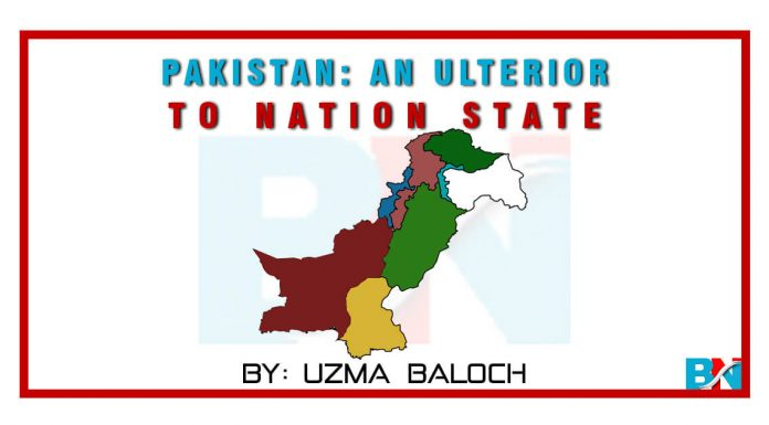Pakistan An Ulterior To Nation State by uzma Baloch