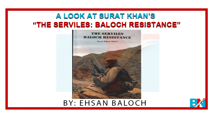 "A Look At Surat Khan's ""The Serviles Baloch Resistance"""
