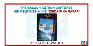 "The Baloch Author Captures His Memories In His ""Zindagi Ka Safar"""