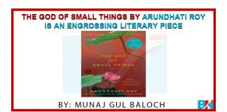 The God of Small Things by Arundhati Roy is an engrossing literary