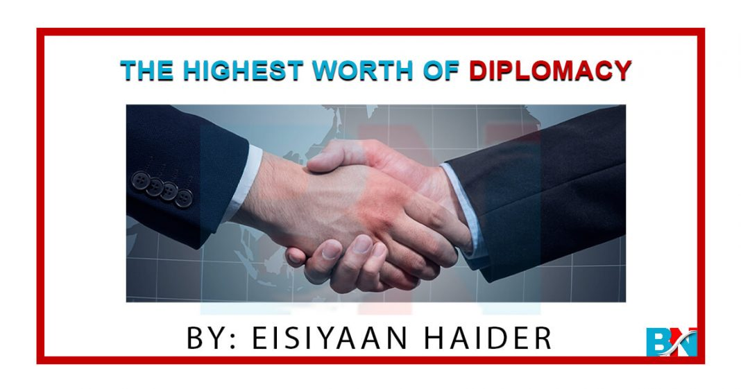 The Highest Worth of Diplomacy