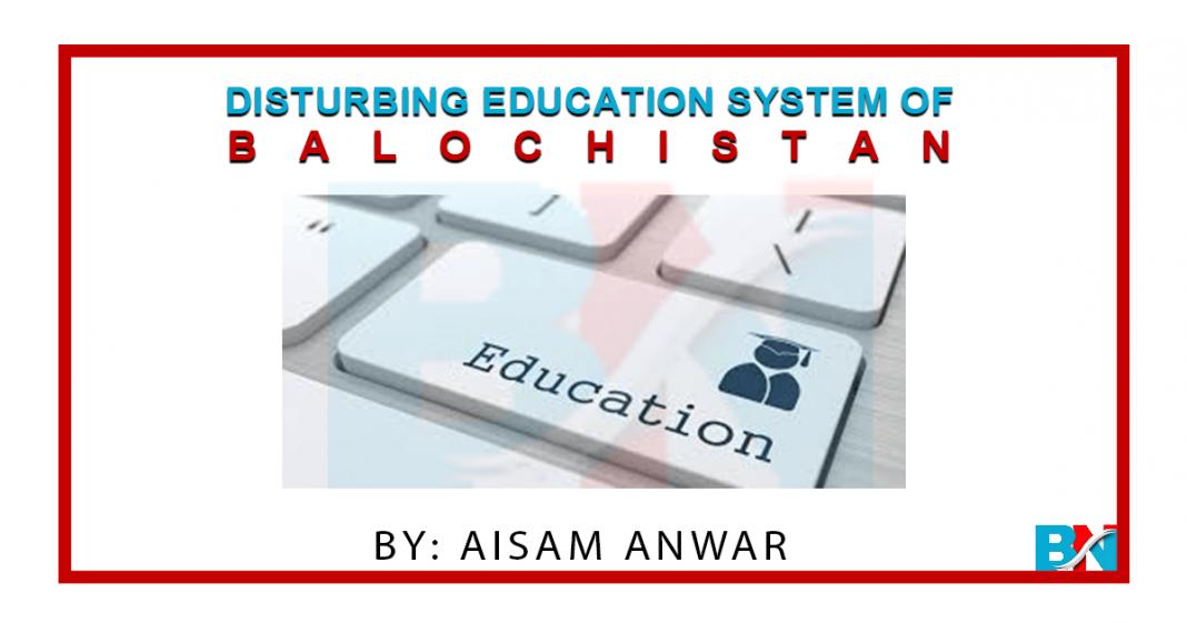Disturbing Education System of Balochistan