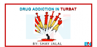 Drug addiction in Turbat Balochistan