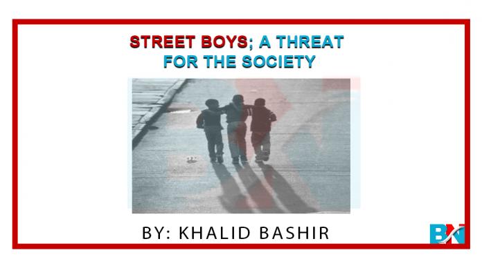 Street Boys; A Threat For The Society